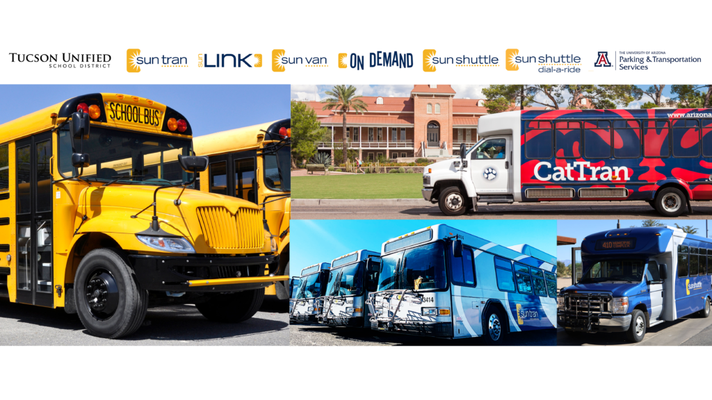 Across the top are logos from the Tucson Unified School District, Sun Tran, Sun Link, Sun Van, On Demand, Sun Shuttle, Sun Shuttle Dial-A-Ride and the University of Arizona Parking & Transportations Services. Underneath the logos is a picture collage with a school bus, the Cat Tran vehicle on campus, three Sun Tran buses and a Sun Shuttle vehicle.
